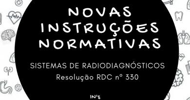Anvisa publica Resolução RDC 330 e novas instruções normativas para radiodiagnósticos