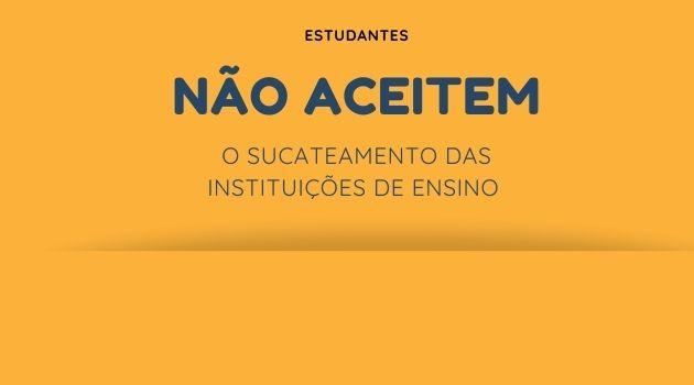 NOTA DE REPÚDIO AO SUCATEAMENTO DA EDUCAÇÃO