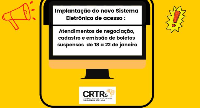 Implantação do novo sistema eletrônico de acesso: Atendimentos suspensos de 18 a 22 de janeiro